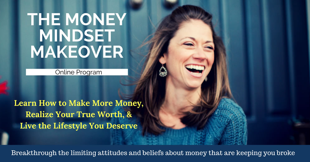 The Money Mindset Makeover