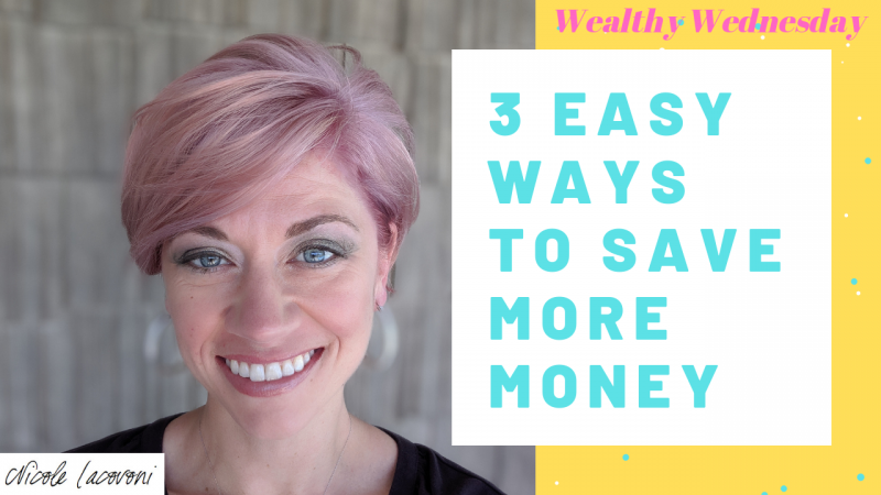 3 Easy Ways to Save More Money