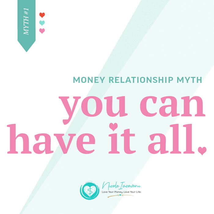 Myth: You can have it all