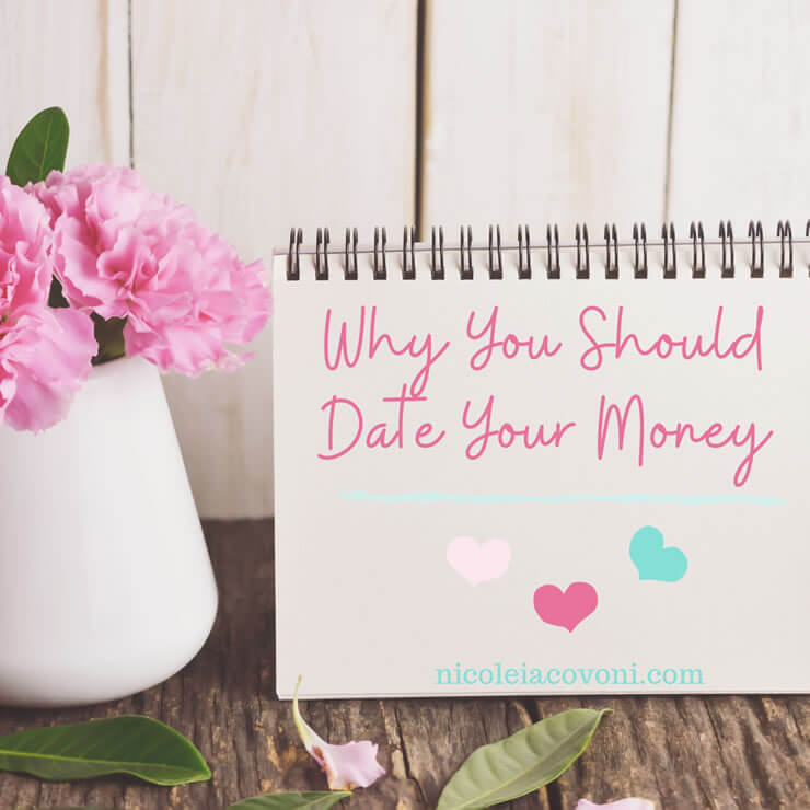 """Why You Should """"Date Your Money"""""""