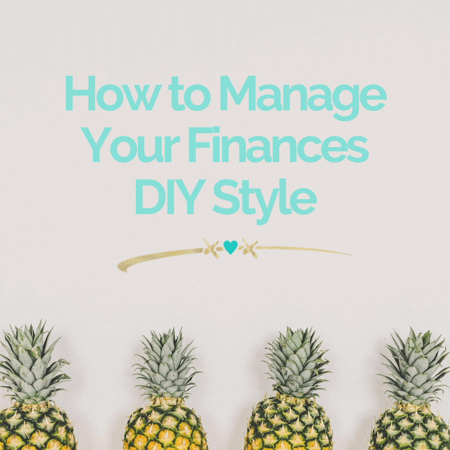 How to Manage Your Finances DIY Style