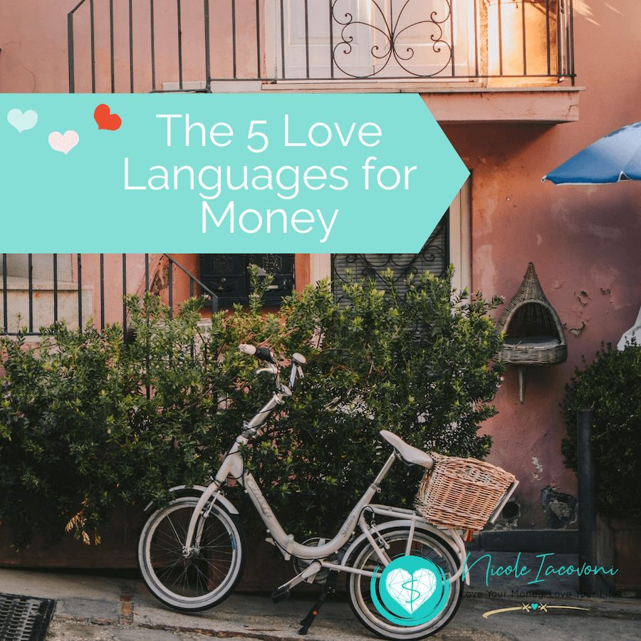 The 5 Love Languages for Money