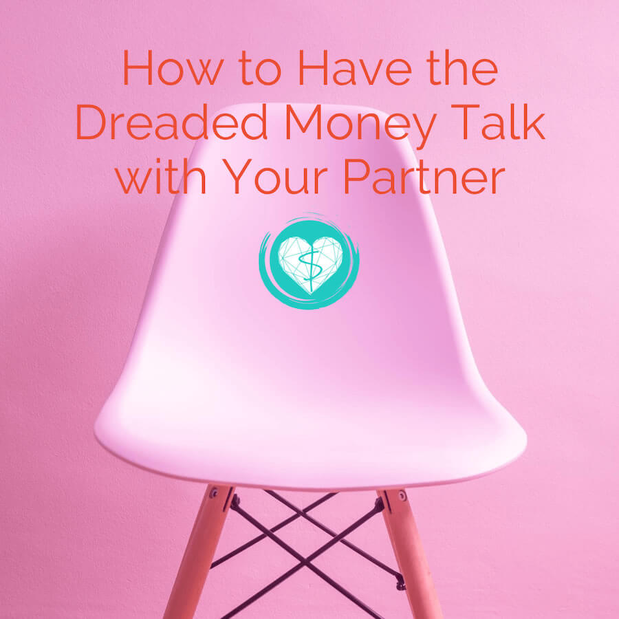How to Have the Dreaded Money Talk With Your Partner